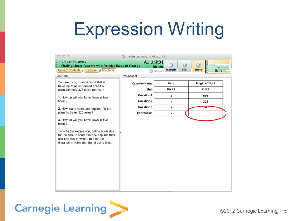 ©2012 Carnegie Learning, Inc. Expression Writing