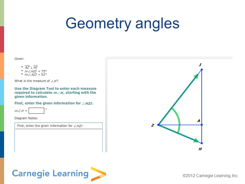 ©2012 Carnegie Learning, Inc. Geometry angles