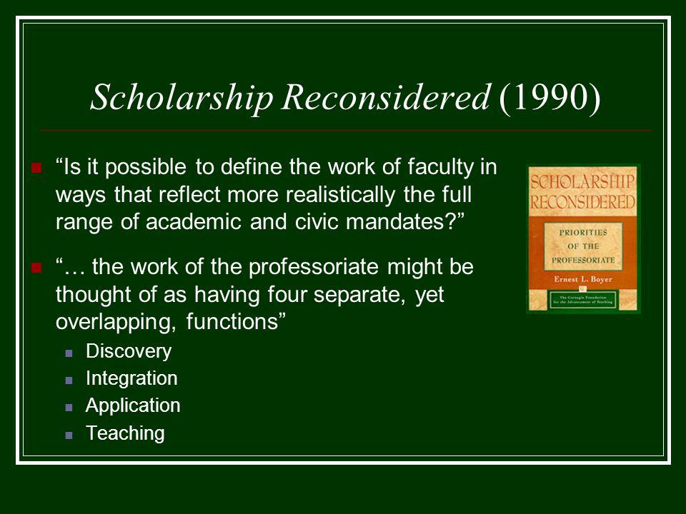 Framework for Scholarly Accomplishment Levels of Scholarly Performance Components of Scholarly Work