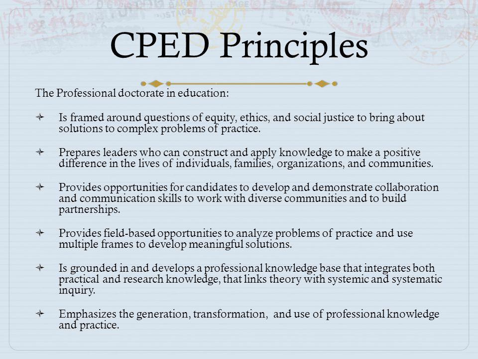Design Features  Scholarly Practitioner  Signature Pedagogy  Inquiry as Practice  Laboratories of Practice  Dissertation in Practice