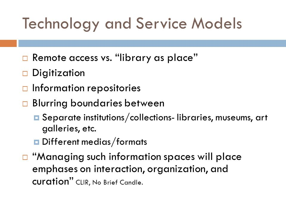 Technology and Service Models  Remote access vs.