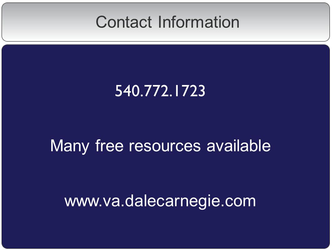 Contact Information Many free resources available