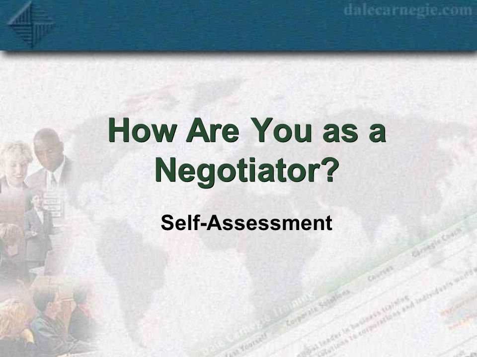 How Are You as a Negotiator Self-Assessment
