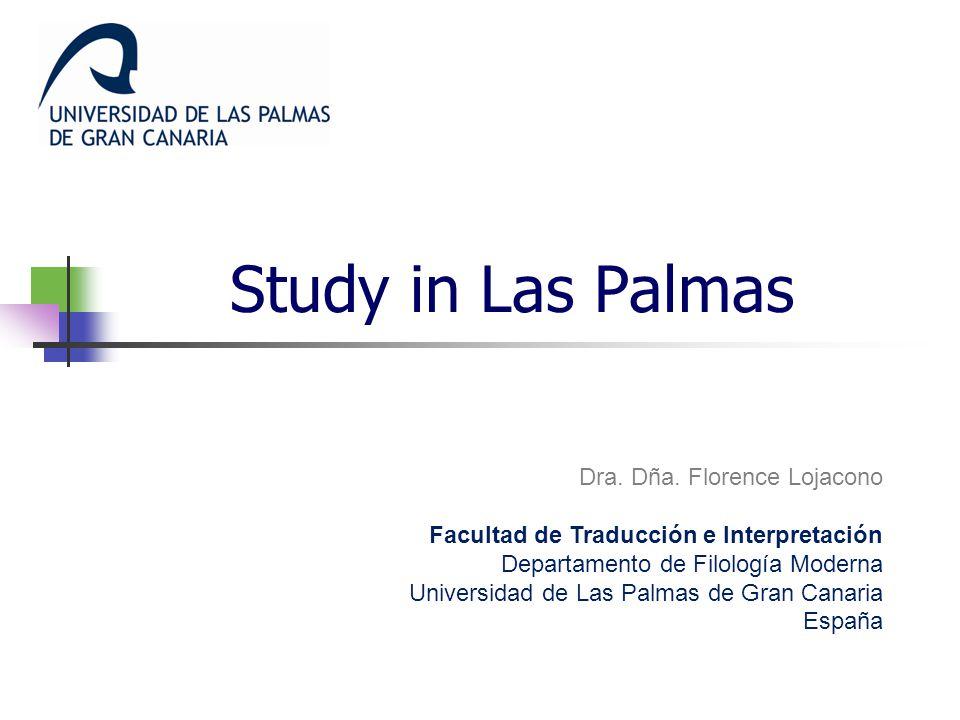 Study in Las Palmas Dra. Dña.