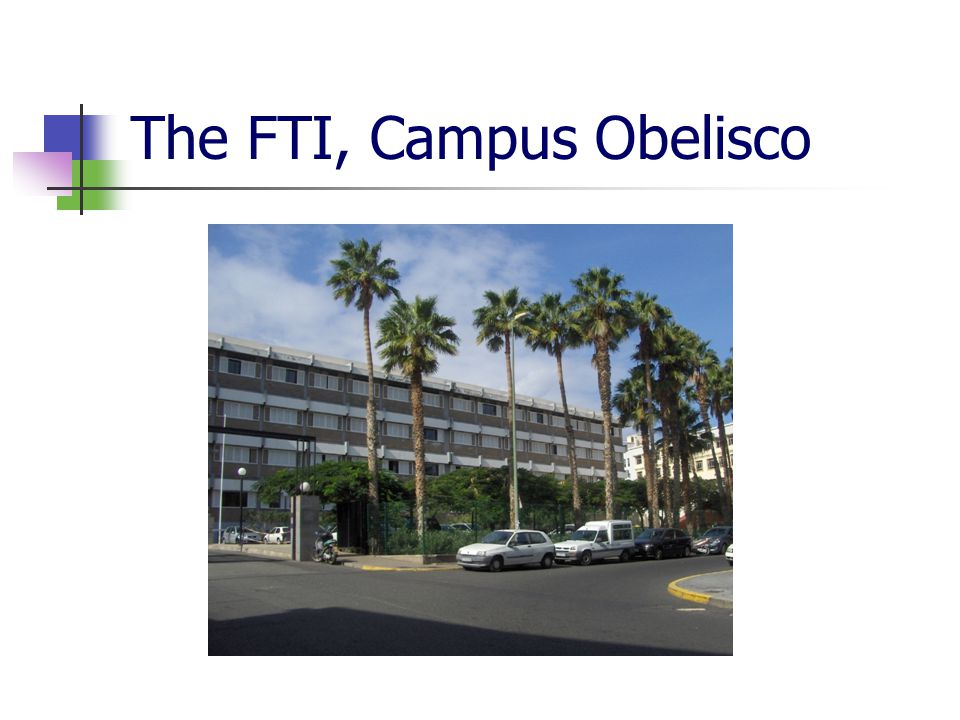 The FTI, Campus Obelisco