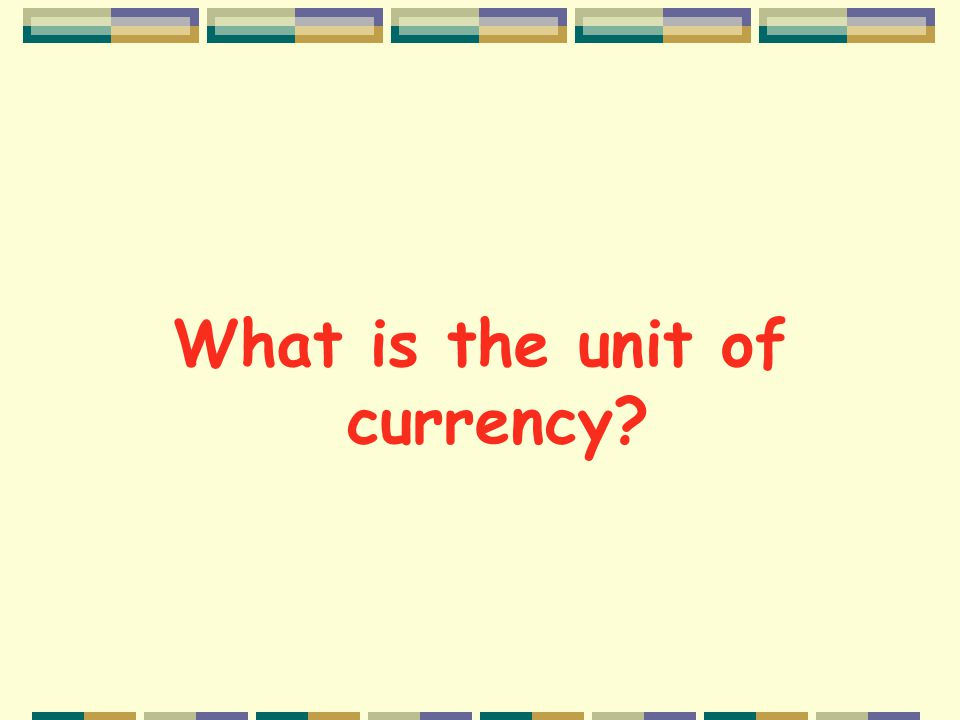Reading tasks Now scan the cultural reading on pp. 264-265 for the answers to the following questions: What is the unit of currency? Who was Evita Per