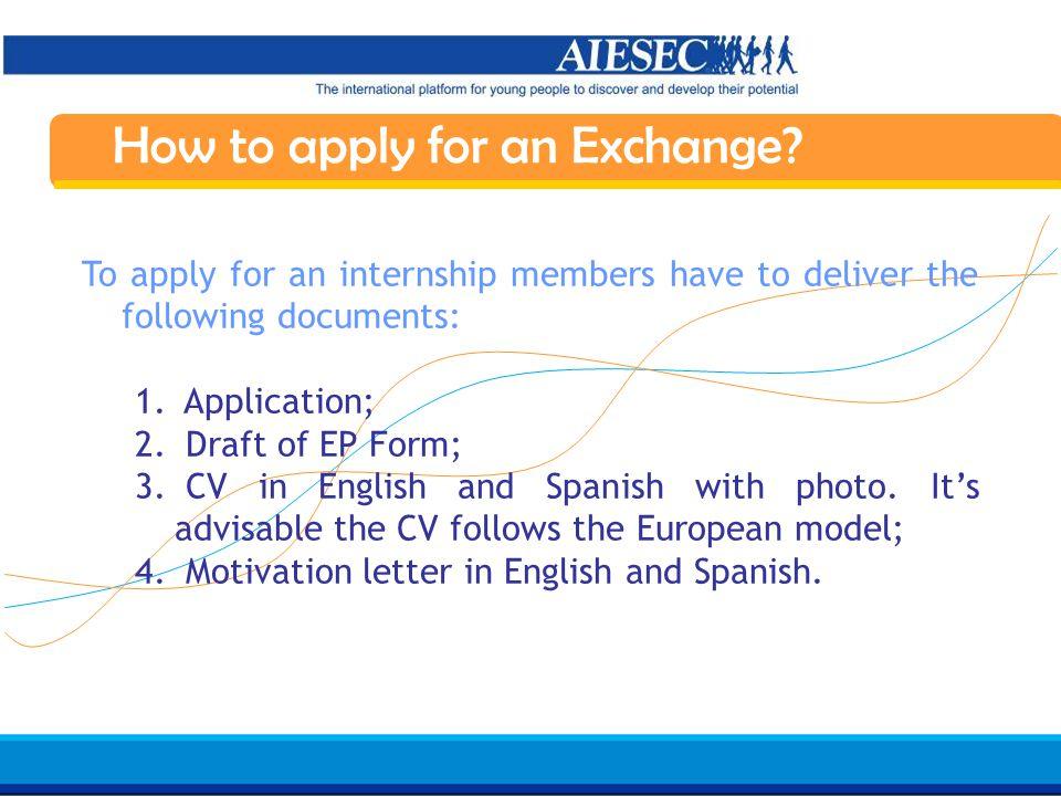 Haga clic para modificar el estilo de texto del patrón Segundo nivel Tercer nivel Cuarto nivel Quinto nivel 19 AIESEC in Spain Induction 07/08 What to do before the internship.