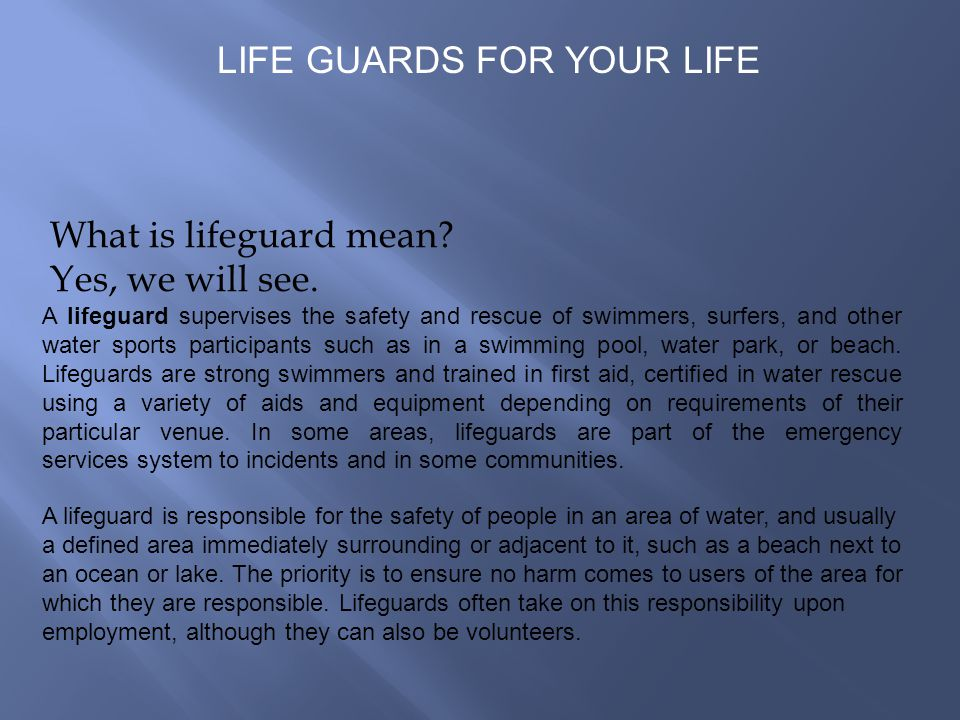 What is lifeguard mean. Yes, we will see.