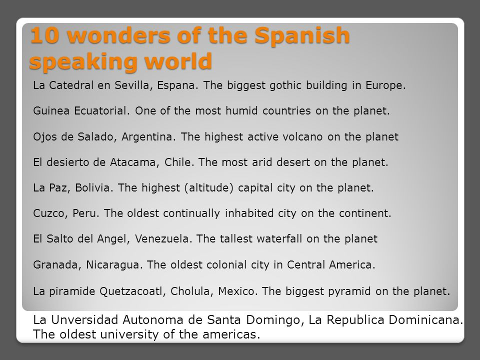 10 wonders of the Spanish speaking world La Catedral en Sevilla, Espana.