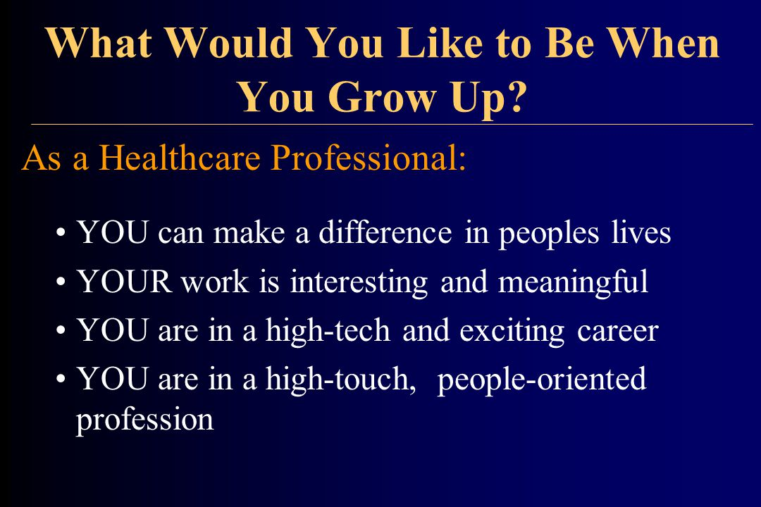 What Would You Like to Be When You Grow Up.