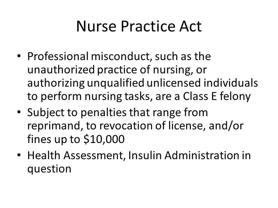 nurse practice act Complaints the alabama board of nursing enforces the nurse practice act and rules and regulations in the alabama administrative code to maintain public safety.