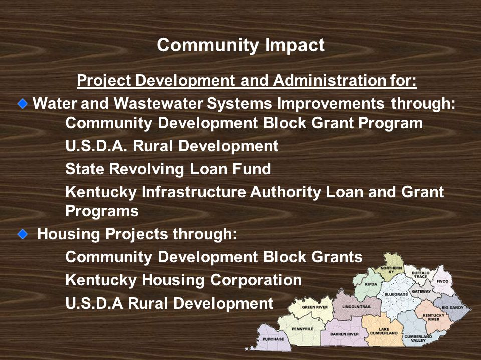 Community Impact Project Development and Administration for: Water and Wastewater Systems Improvements through: Community Development Block Grant Program U.S.D.A.