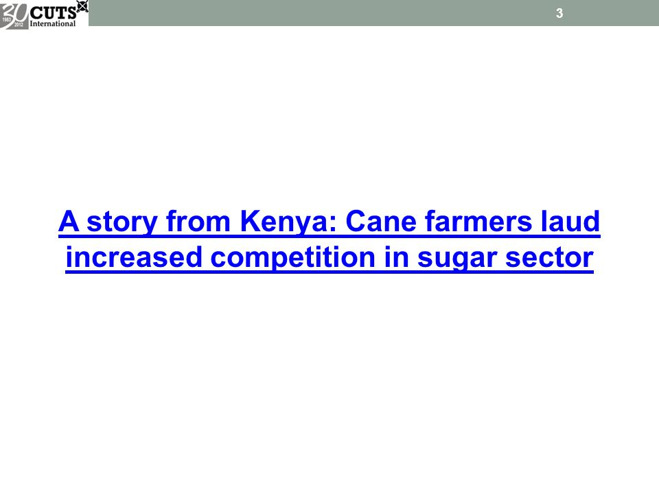 A story from Kenya: Cane farmers laud increased competition in sugar sector 3