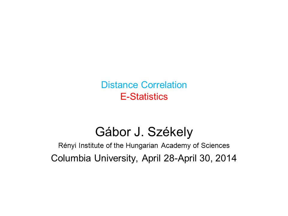 Topics Lecture 1.Distance Correlation.