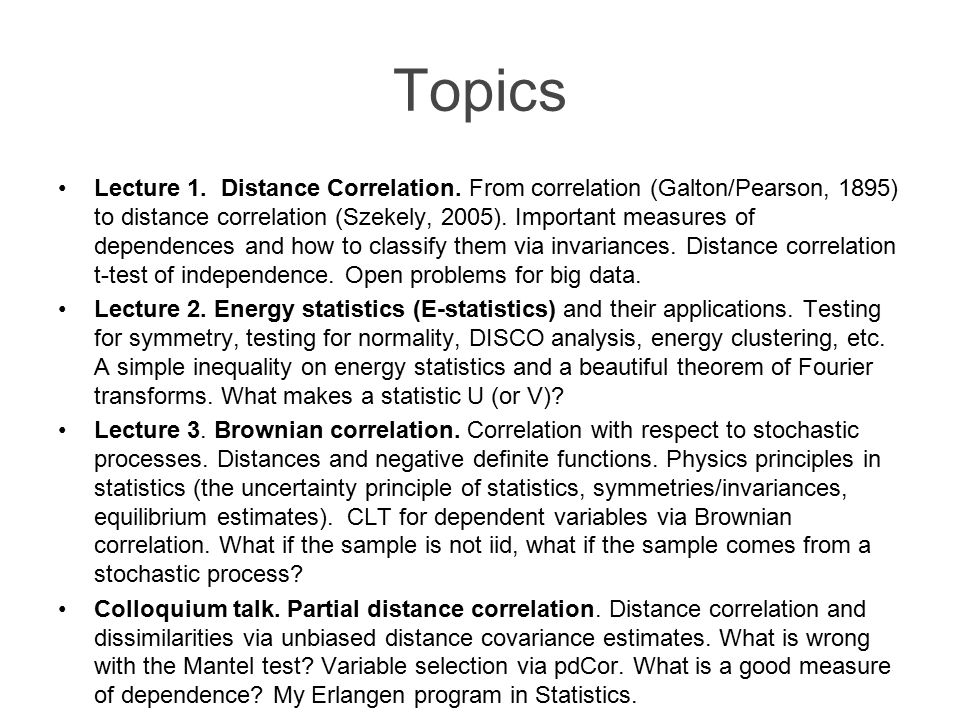 Topics Lecture 1. Distance Correlation.