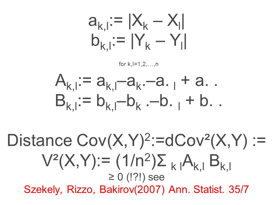 The power of dCor test for independence is very good especially for high dimensions p,q Denote the unbiased version by dCov* n The corresponding bias corrected distance correlation is R* n This is the correlation for the 21 st century.