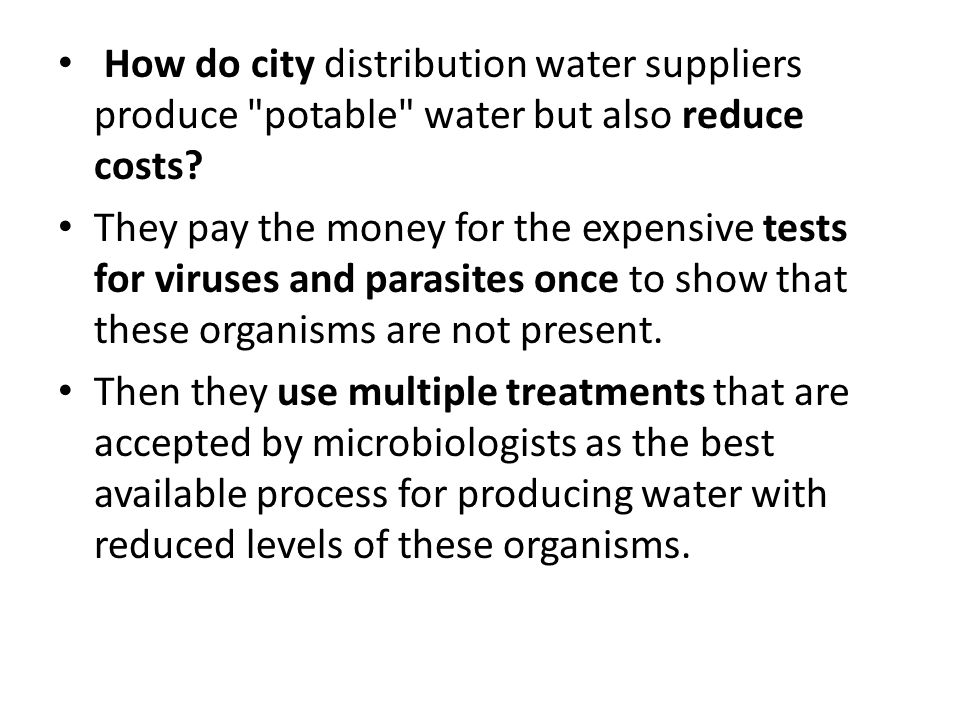 How do city distribution water suppliers produce potable water but also reduce costs.