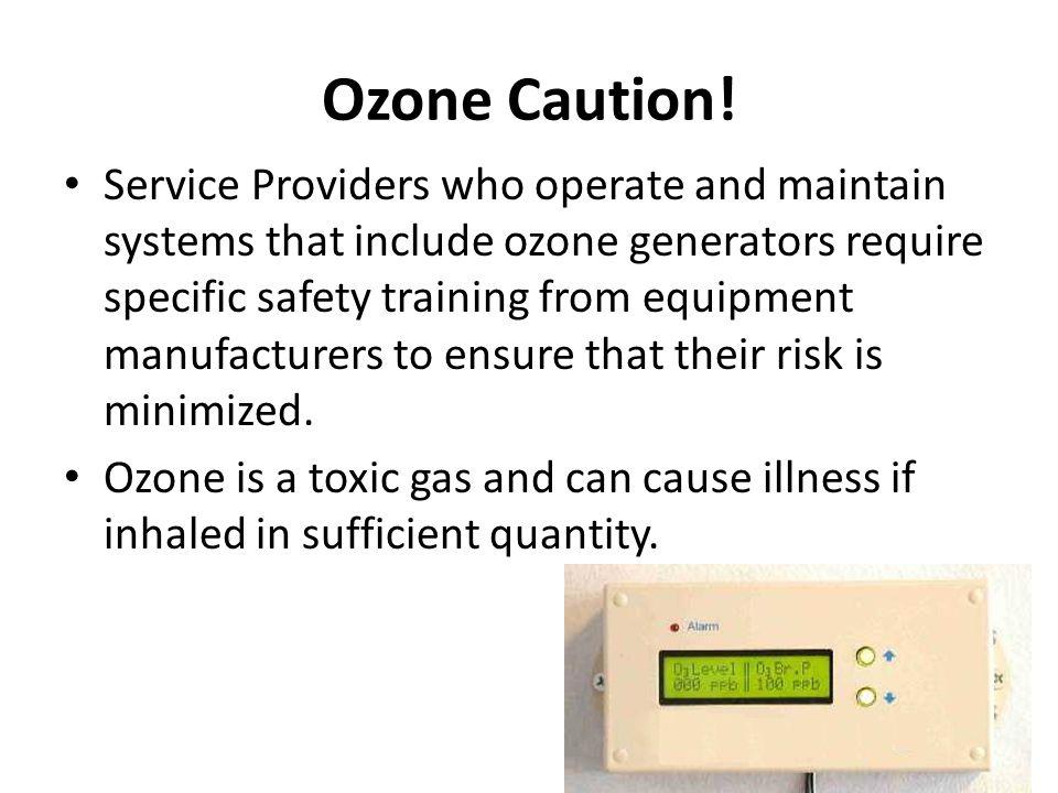 Ozone Caution.