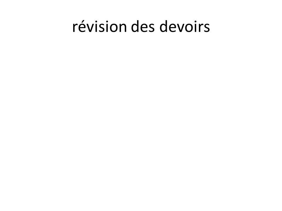 révision des devoirs