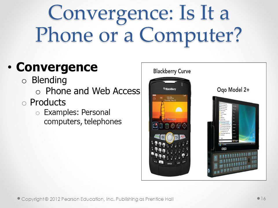 Convergence: Is It a Phone or a Computer.