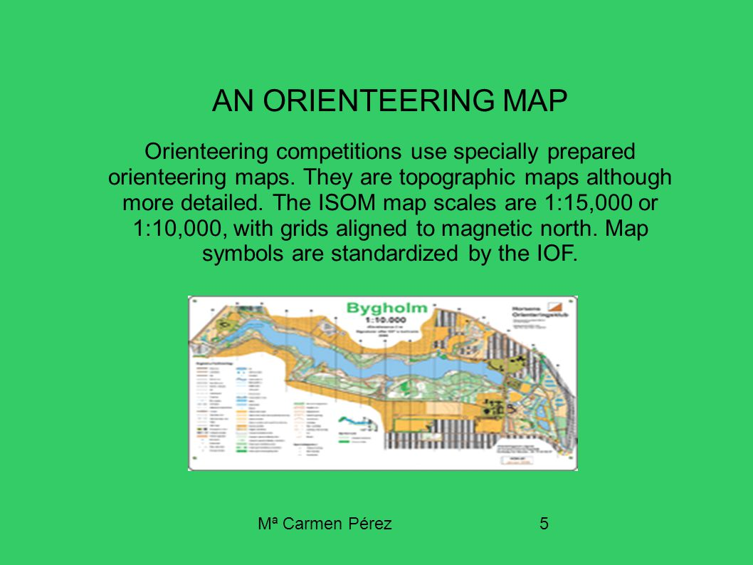 M carmen prez1 integrated unit 3 eso 2nd term orienteering m carmen prez5 an orienteering map orienteering competitions use specially prepared orienteering maps biocorpaavc