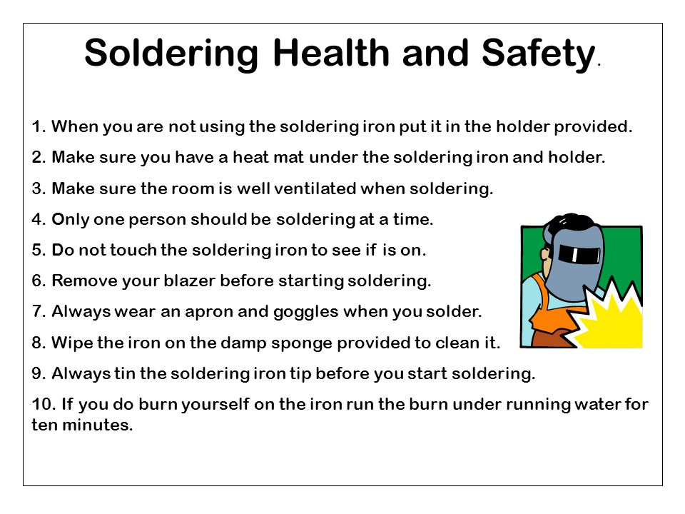 Soldering Health and Safety. 1.