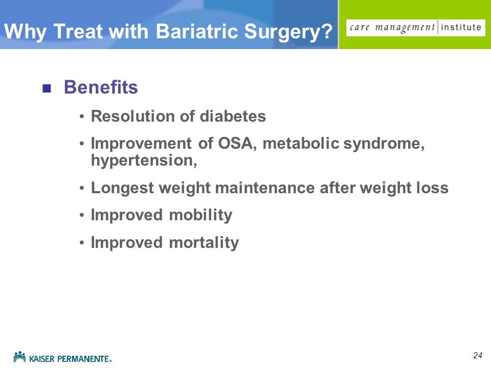 24 Why Treat with Bariatric Surgery.