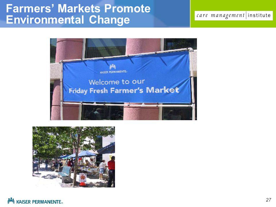 27 Farmers' Markets Promote Environmental Change