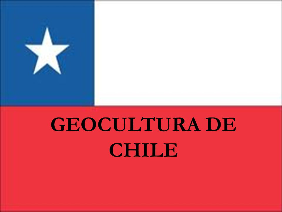 GEOCULTURA DE CHILE