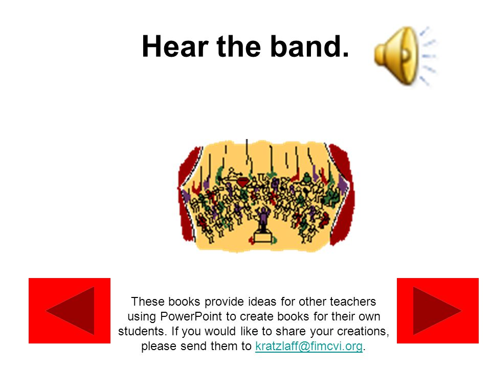 I like music These books provide ideas for other teachers using PowerPoint to create books for their own students.