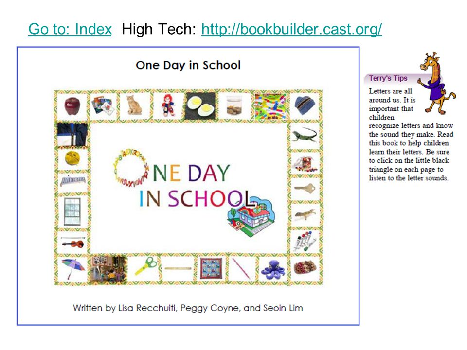 Go to: IndexGo to: Index High Tech: http://bookbuilder.cast.org/http://bookbuilder.cast.org/
