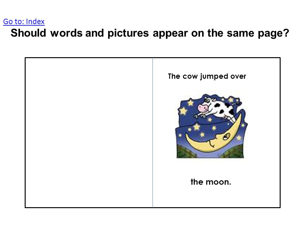 The cow jumped over the moon.