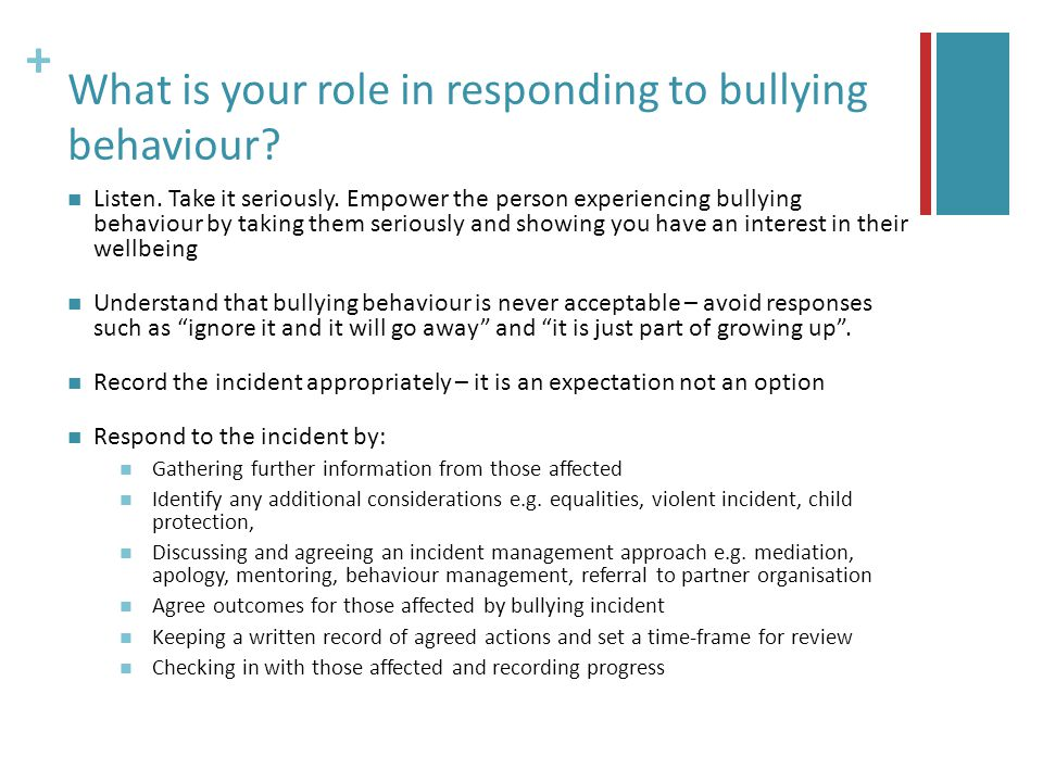 + What is your role in responding to bullying behaviour.