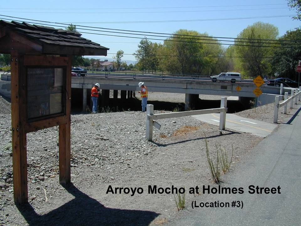 Arroyo Mocho at Holmes Street (Location #3)
