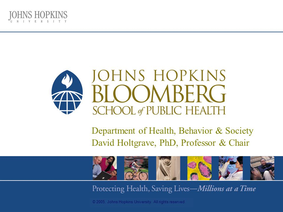 © 2005, Johns Hopkins University. All rights reserved.