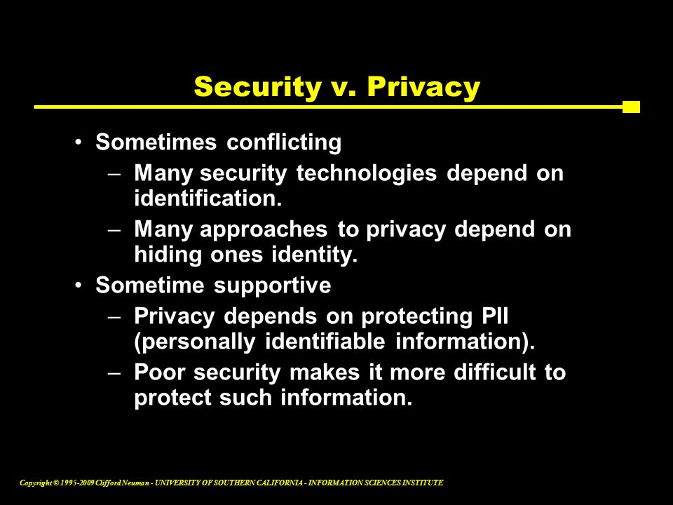 Copyright © Clifford Neuman - UNIVERSITY OF SOUTHERN CALIFORNIA - INFORMATION SCIENCES INSTITUTE Security v.