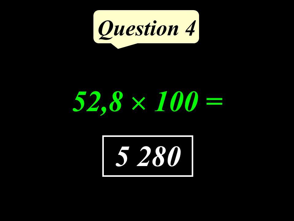 Question 3 75 Calculer la différence de 100 et 25.