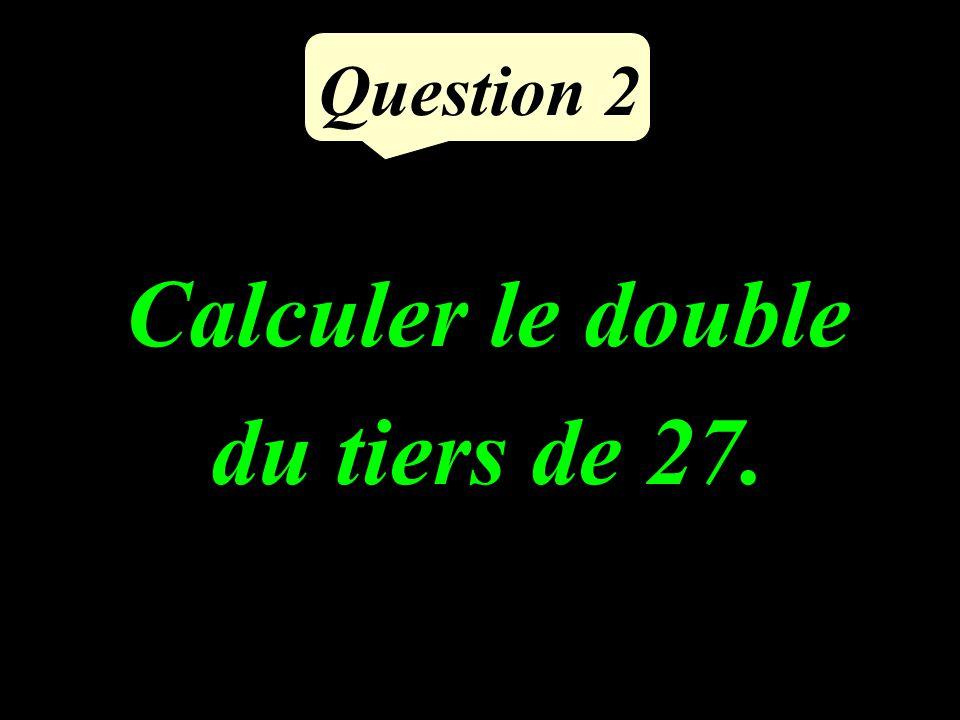 Question 1 Quel nombre obtient- on en multipliant 9 par 7 ?