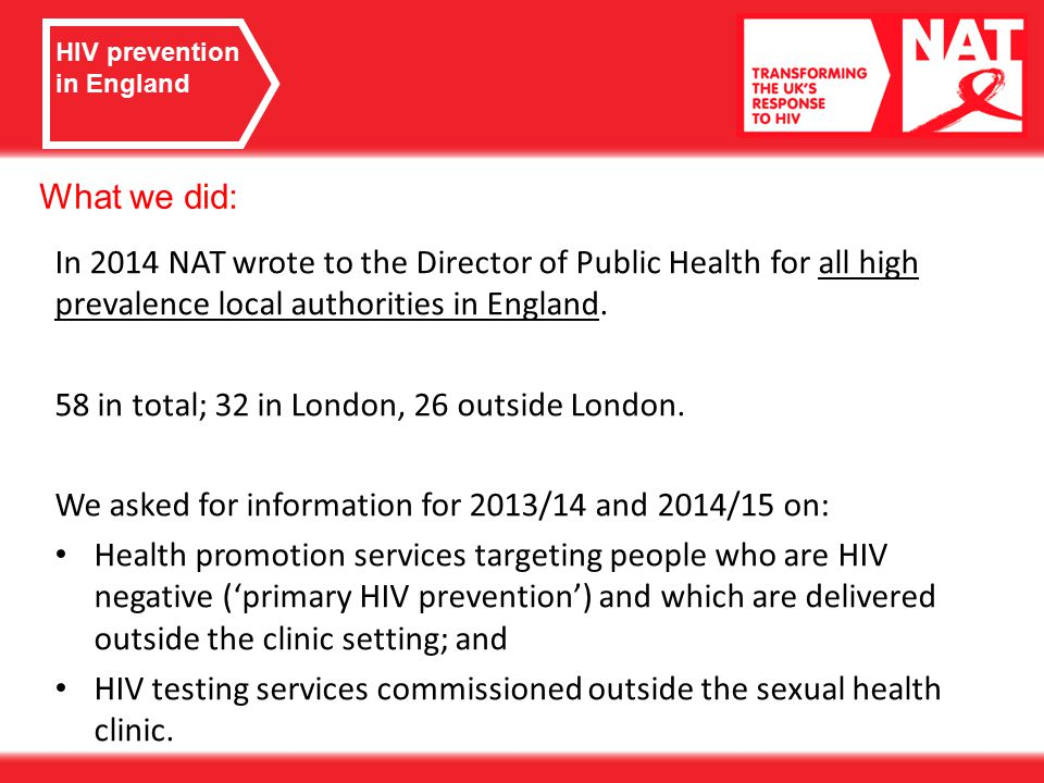 In 2014 NAT wrote to the Director of Public Health for all high prevalence local authorities in England.
