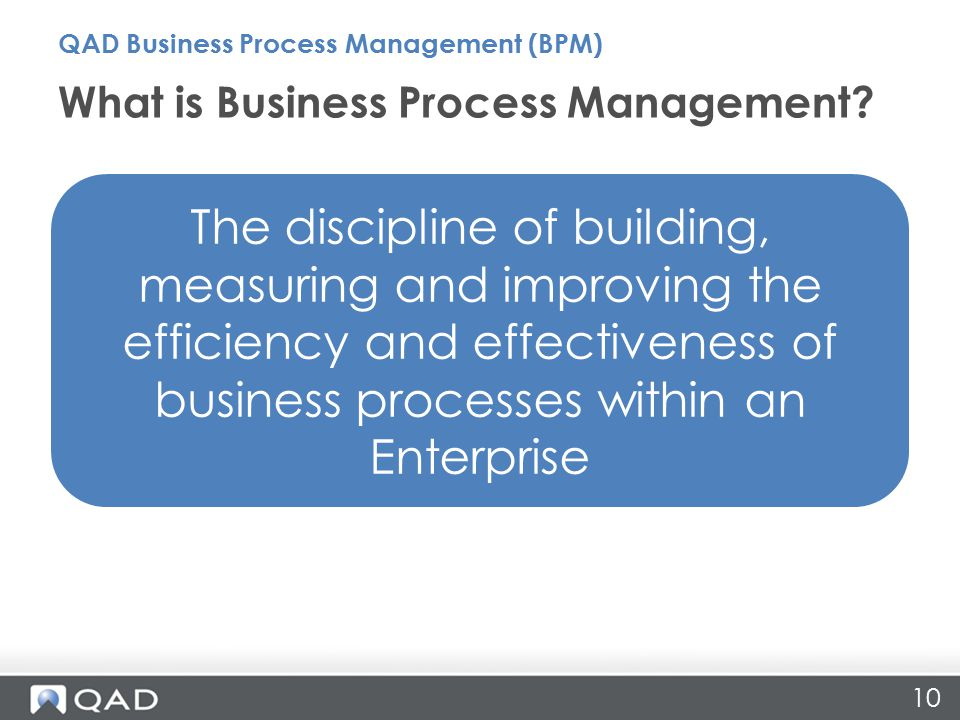 10 What is Business Process Management.