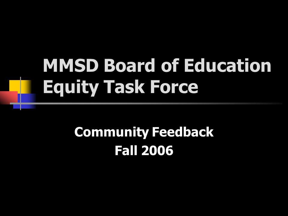 MMSD Board of Education Equity Task Force Community Feedback Fall 2006