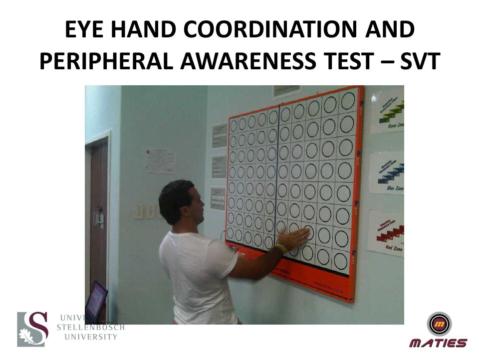 EYE HAND COORDINATION AND PERIPHERAL AWARENESS TEST – SVT
