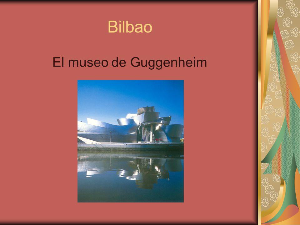 Bilbao El museo de Guggenheim