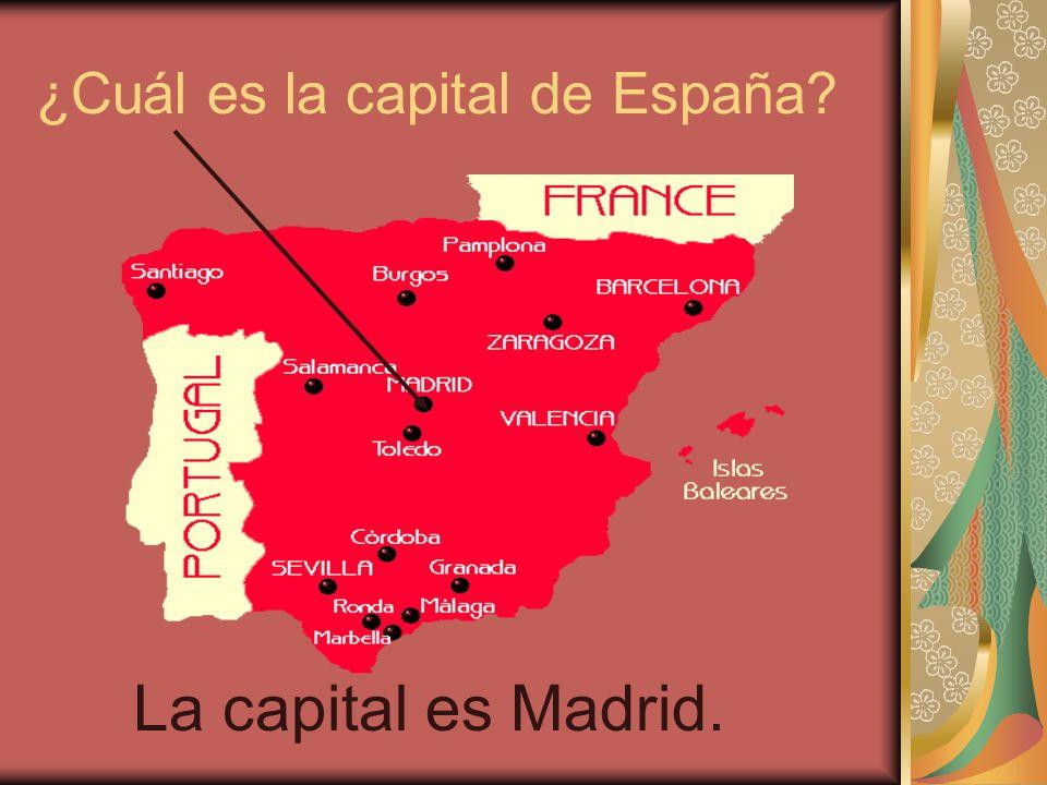 ¿Cuál es la capital de España? La capital es Madrid.