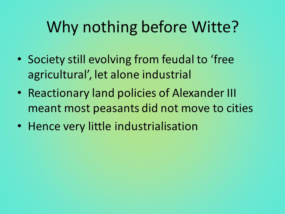 Why nothing before Witte.