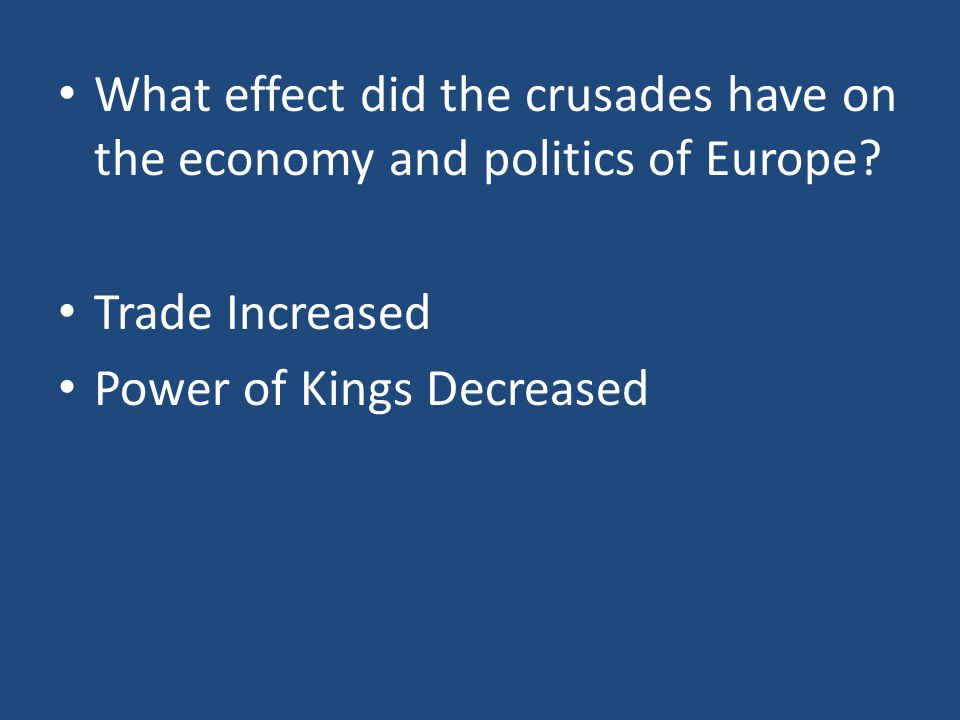 Trade Increased Power of Kings Decreased