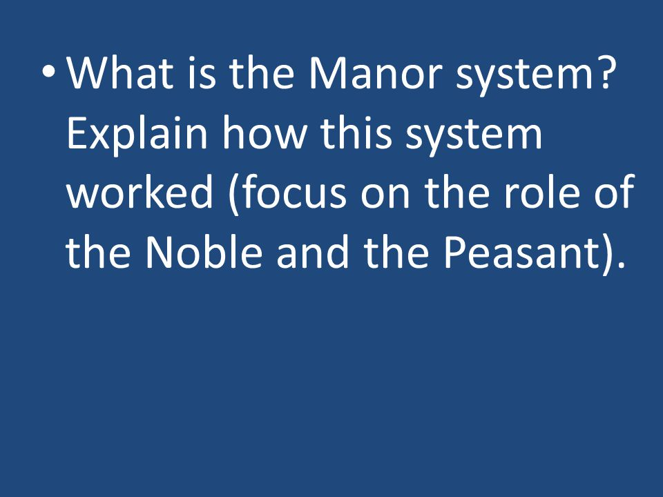 What is the Manor system.