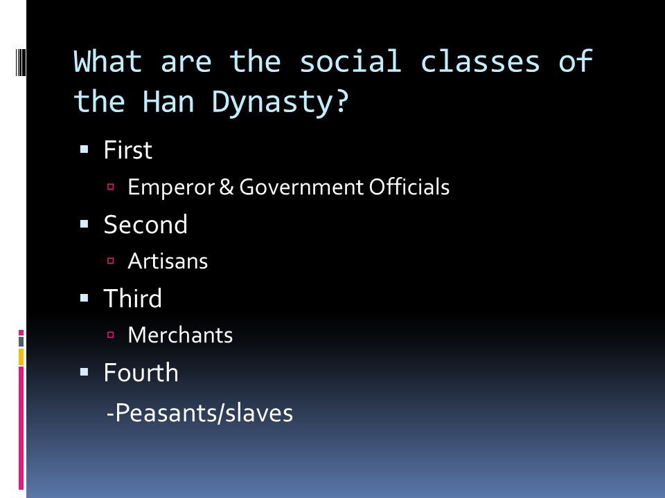 What are the social classes of the Han Dynasty.