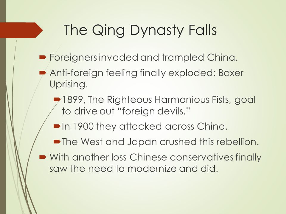 The Qing Dynasty Falls  Foreigners invaded and trampled China.