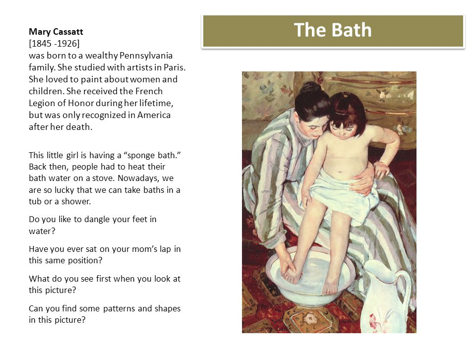 Mary Cassatt [ ] was born to a wealthy Pennsylvania family.